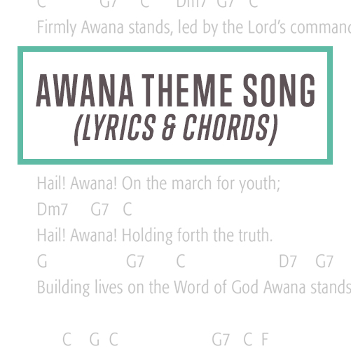 Awana Theme Song Chords Thumbnail