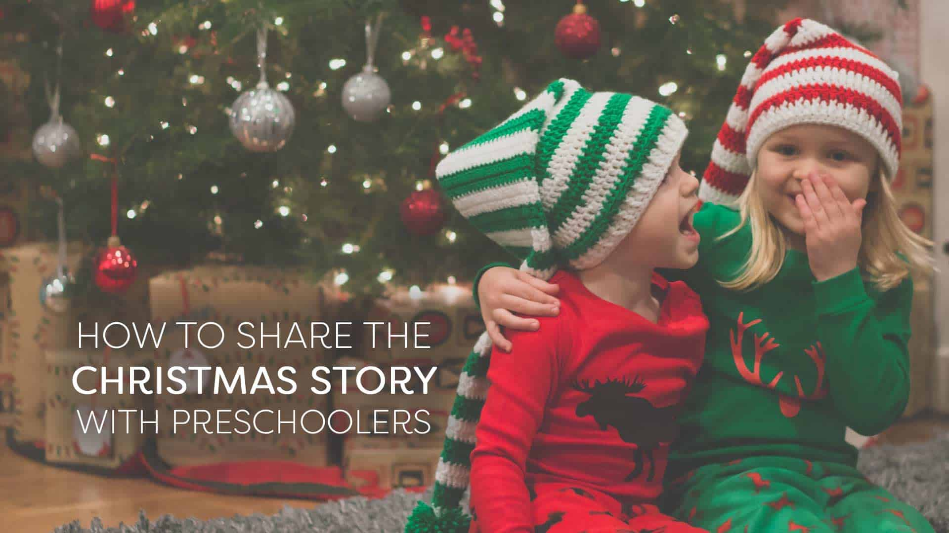Christmas Story For Preschoolers.How To Share The Christmas Story With Preschoolers Awana