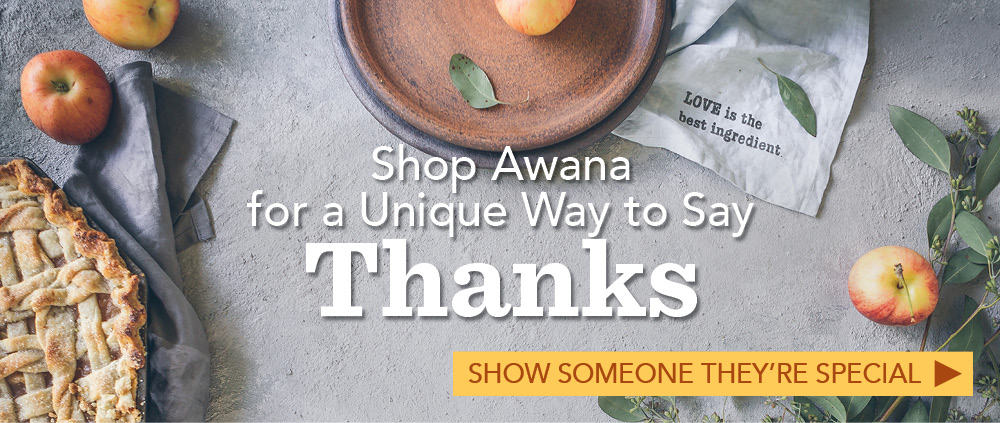 Shop Awana for a Unique Way to Say Thanks