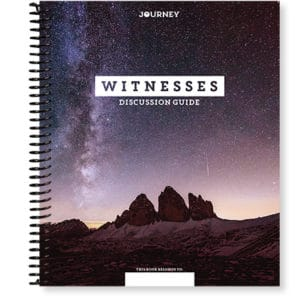 Journey Witnesses Discussion Guide