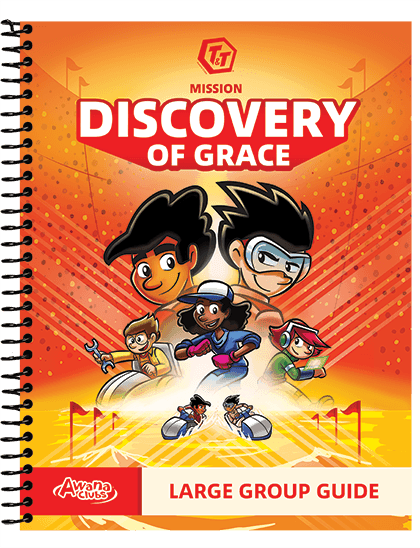 T&T Mission: Discovery of Grace Large Group Guide