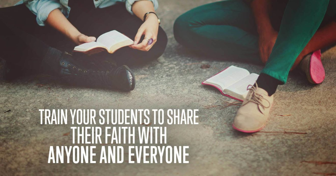Train-Your-Students-to-Share-Their-Faith-with-Anyone-and-Everyone